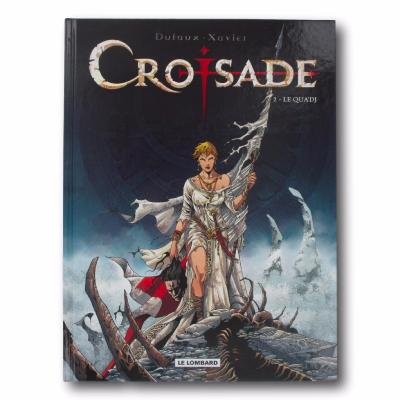 XAVIER / DUFAUX - Croisade - EO Tome 2