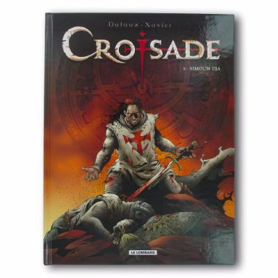 XAVIER / DUFAUX - Croisade - EO Tome 1