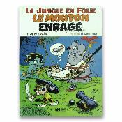 GODARD / DELINX - La jungle en folie - EO Tome 7